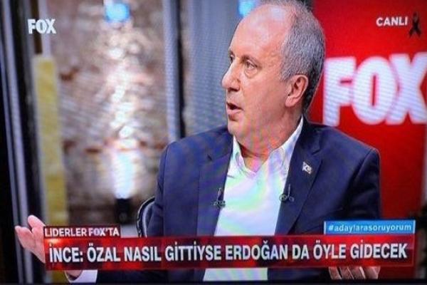 İnce: Özal nasıl gittiyse Erdoğan da öyle gidecek!