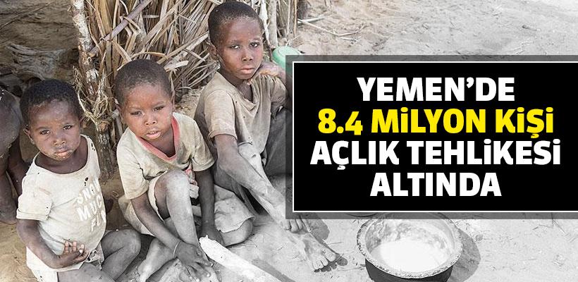 `Yemen`de 8,4 milyon kişi açlık tehlikesi altında`
