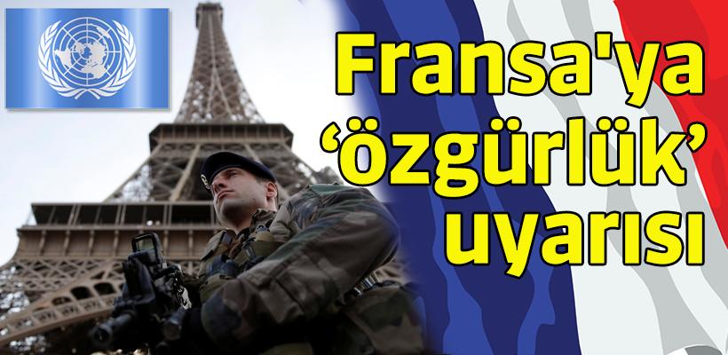 BM`den Fransa`ya 'özgürlük` uyarısı