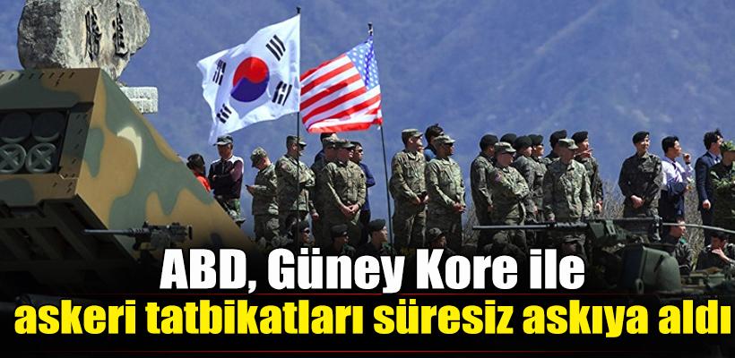 ABD, Güney Kore ile askeri tatbikatları süresiz askıya aldı