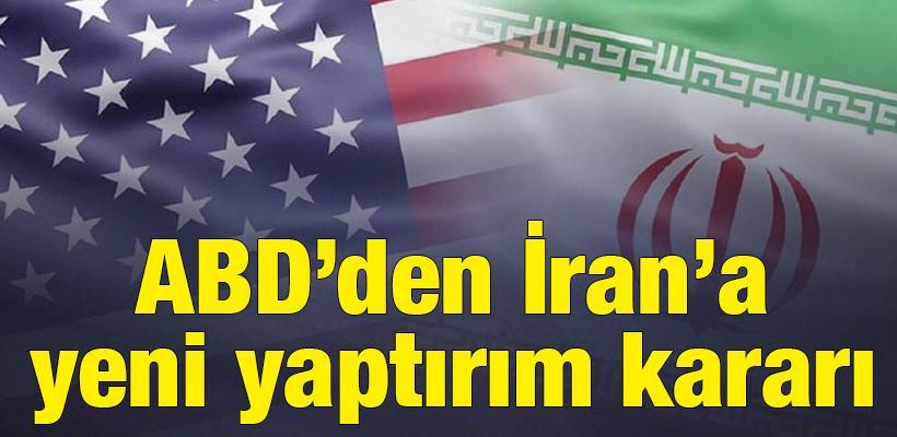 ABD`den İran`a yeni yaptırım kararı