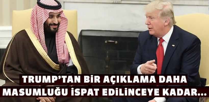 Trump`tan bir Suudi açıklaması daha