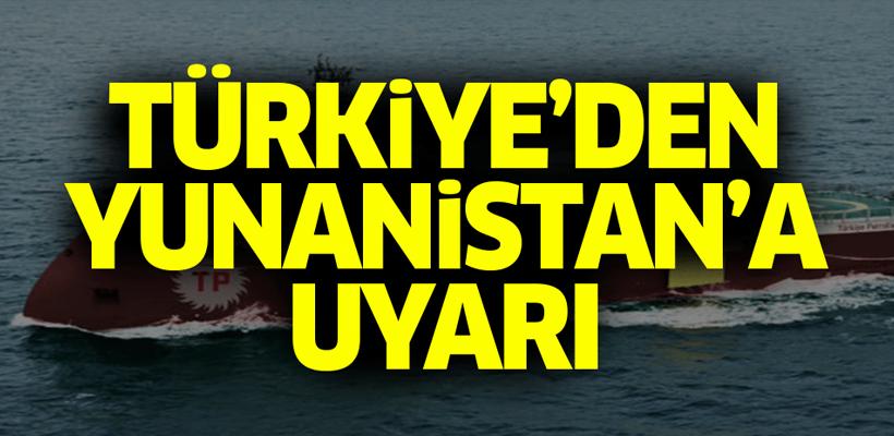 Türkiye`den Yunanistan`a uyarı