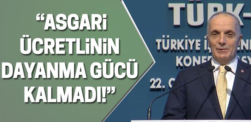 Türk-İş: Asgari ücretlinin dayanma gücü kalmadı!