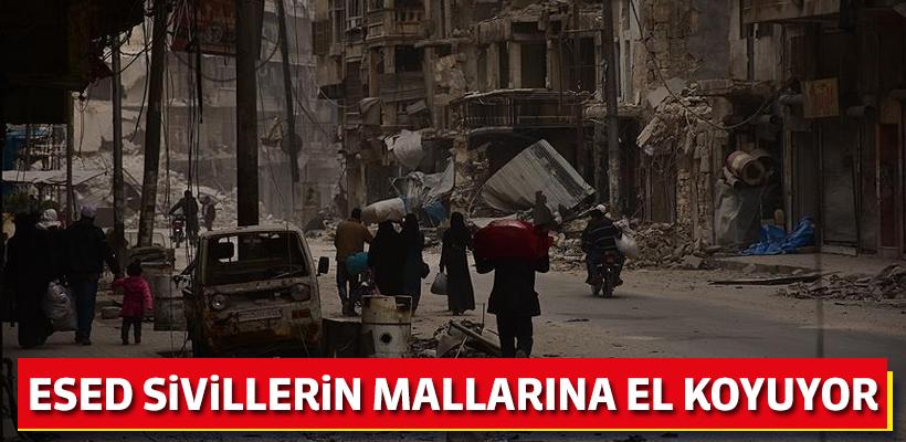 Esed rejimi tehcir ettiği sivillerin mallarına el koyuyor