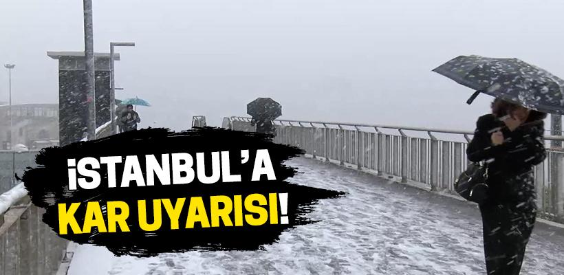 İstanbul`a kar uyarısı!