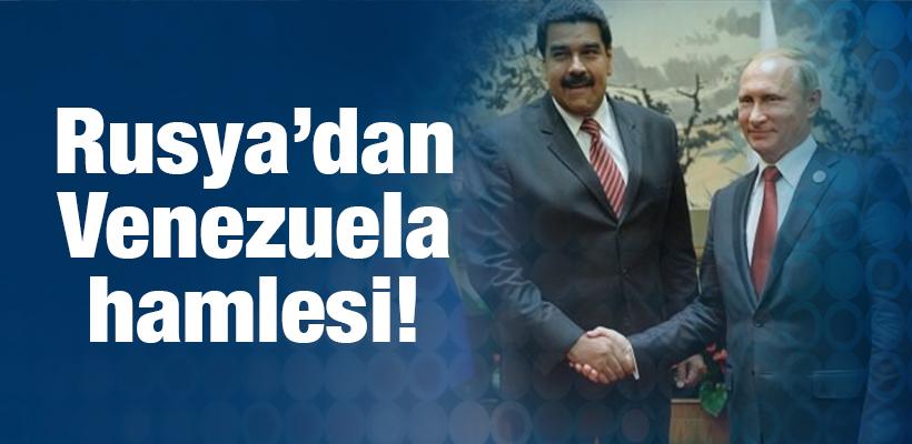 Rusya`dan Venezuela hamlesi!