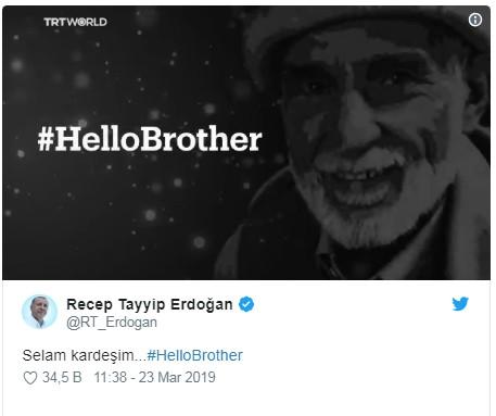 'Hello Brother' kampanyasına bir destek de Erdoğan'dan