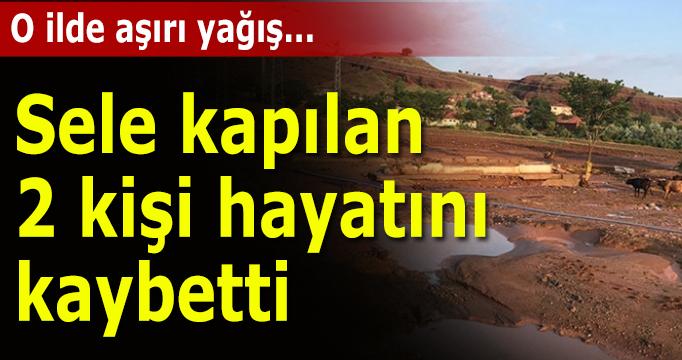 Kırıkkale'de aşırı yağış 2 can aldı