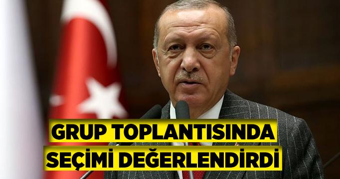 Erdoğan grup toplantısında açıklamalarda bulundu
