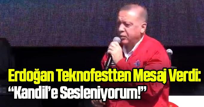 Erdoğan'dan TEKNOFEST'te sert mesajlar! 'Buradan Kandil'e sesleniyorum'