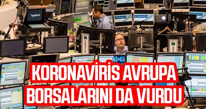 Koronavirüs Avrupa borsalarını da vurdu