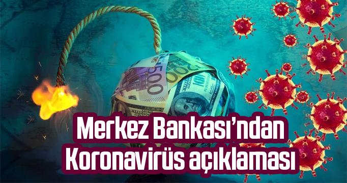 Merkez Bankası'ndan Koronavirüs açıklaması