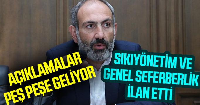 Ermenistan: Sıkıyönetim ve genel seferberlik ilan ettik