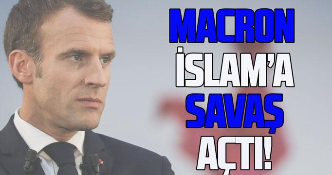 Fransa Cumhurbaşkanı Macron İslam'a savaş açtı