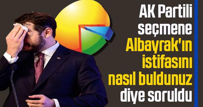 AK Partili seçmene Albayrak'ın istifasını nasıl buldunuz diye soruldu