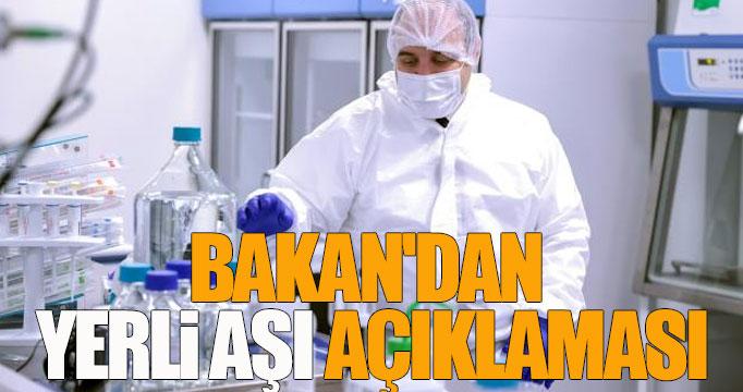 Bakan'dan yerli aşı açıklaması