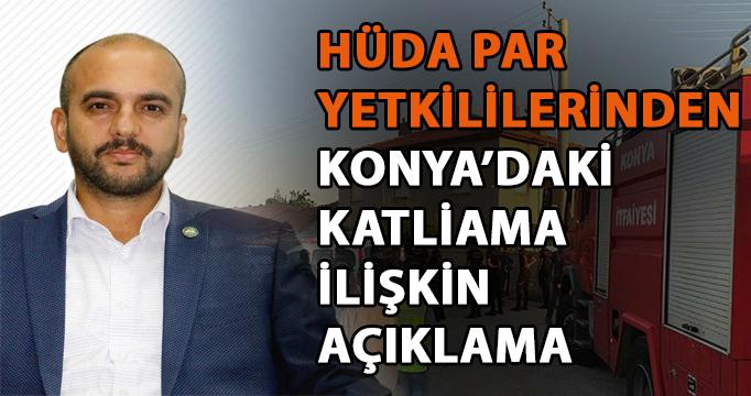 HÜDA PAR yetkililerinden Konya'daki katliama ilişkin açıklama