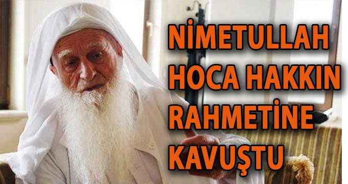 Nimetullah İbrahim Yurt Hoca Hakk'a yürüdü