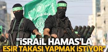işgalci israil Hamas`la esir takası yapmak istiyor