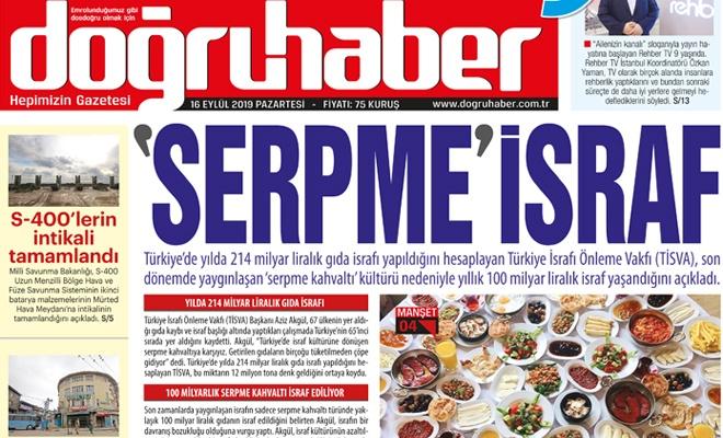 'SERPME' İSRAF