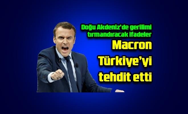 Macron Türkiye'yi tehdit etti