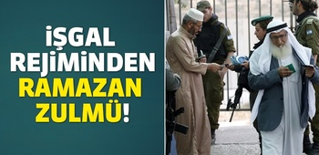 Ramazan`da Gazzelilere Kudüs yasak!