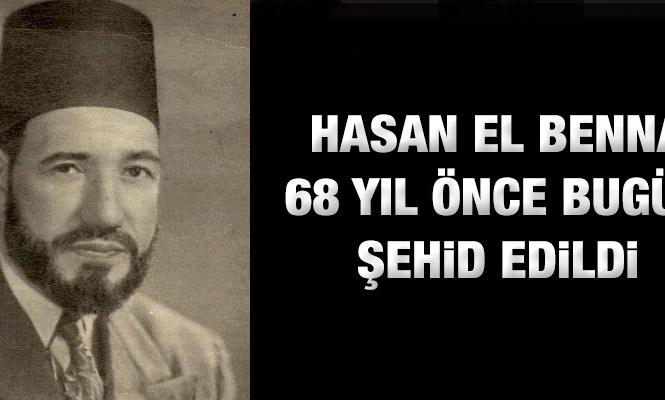Hasan El Benna 68 yıl önce bugün şehid edildi