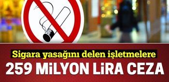 Sigara yasağını delen işletmelere 259 milyon lira ceza