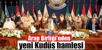 Arap Birliği`nden yeni Kudüs hamlesi