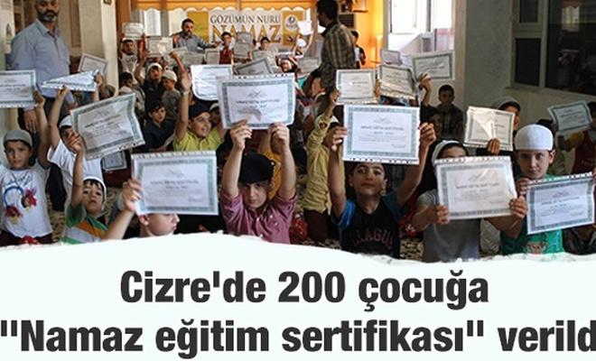 """Cizre`de 200 çocuğa """"Namaz eğitim sertifikası"""" verildi"""