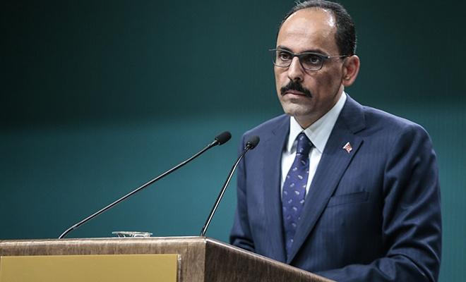 Cumhurbakanı Sözcüsü Kalın iddialara cevap verdi