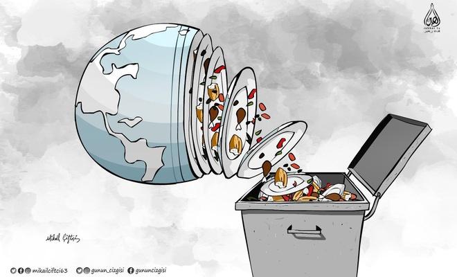 İsraf yapma, tüm dünya doysun!