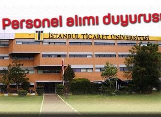 Ticaret Üniversitesi Araştırma Görevlisi Alacak