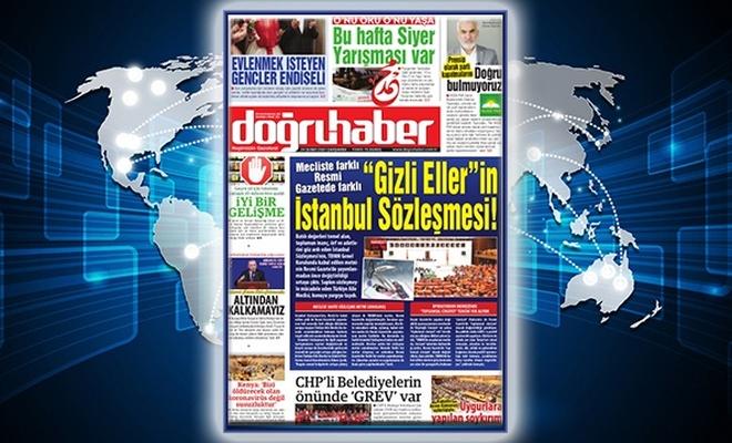 """Mecliste farklı Resmi gazetede farklı """"GİZLİ ELLER""""İN İSTANBUL SÖZLEŞMESİ!"""