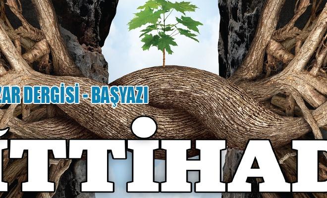 İTTİHAD İNZAR DERGİSİ - BAŞYAZI