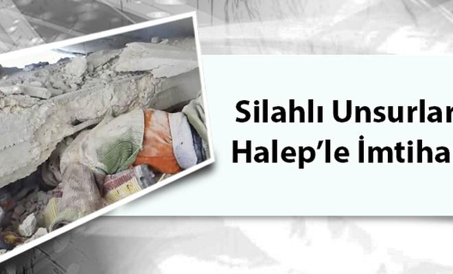 Silahlı Unsurların Halep`le İmtihanı