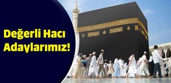 Değerli Hacı Adaylarımız!