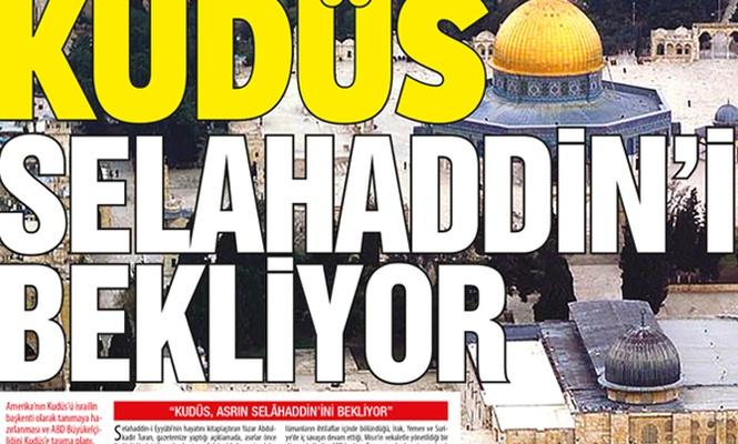 Haçlı tahriki, siyonist zulmü… KUDÜS SELAHADDİN`İ BEKLİYOR