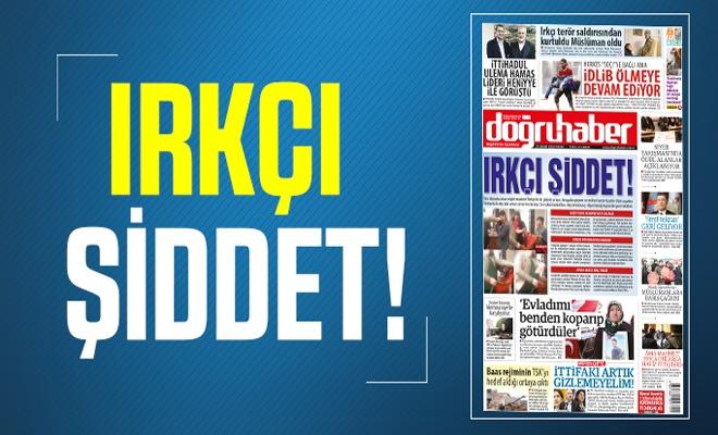 IRKÇI ŞİDDET!