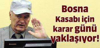 Bosna Kasabı için karar açıklanacak