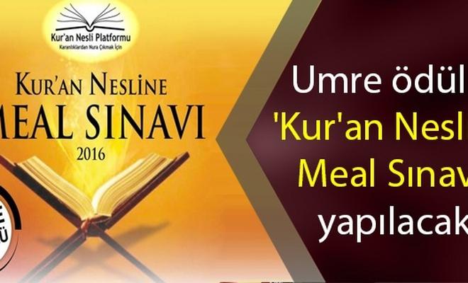 Umre ödüllü `Kur`an Nesline Meal Sınavı` yapılacak