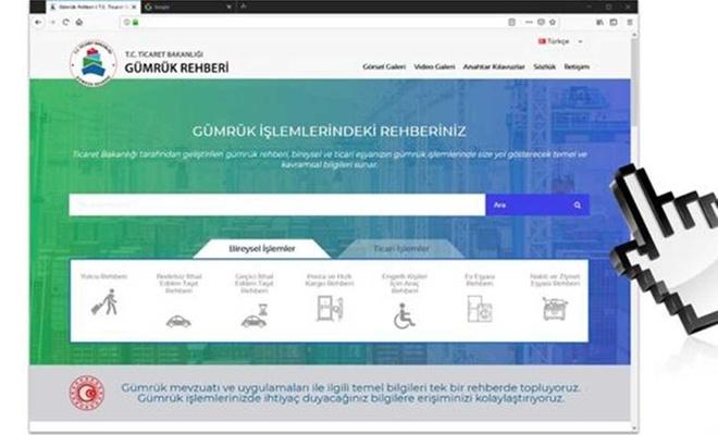 """Ticaret Bakanlığının yeni """"Gümrük Rehberi"""" kullanımda"""