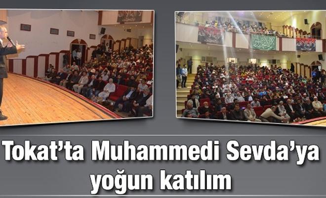 Tokat`ta Muhammedi Sevda`ya yoğun katılım