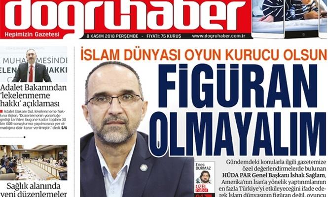 İslam Dünyası Oyun Kurucu Olsun! FİGÜRAN OLMAYALIM