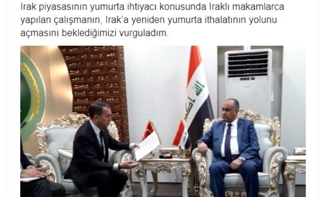 Irak Tarım Bakanı yumurta ithalatı için Türkiye'ye davet edildi