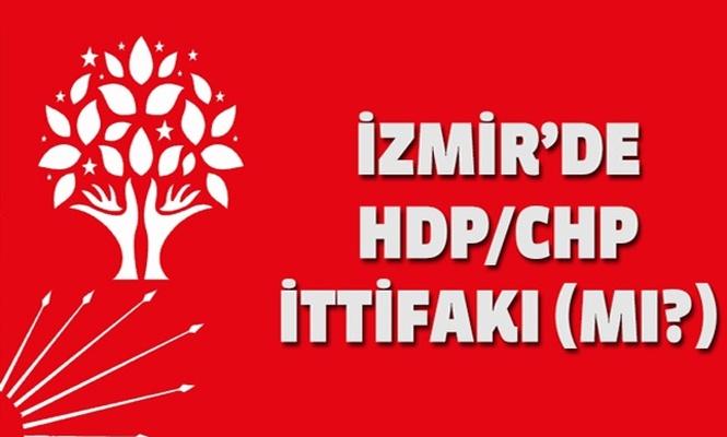 İzmir`de HDP/CHP ittifakı (mı?)