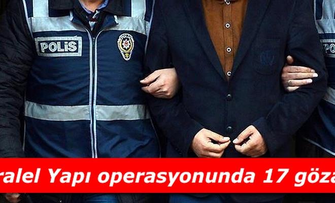 Paralel Yapı operasyonu: 17 gözaltı