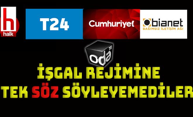 Türkiye'de yayın yapan siteler işgal rejimine tek söz söyleyemediler!
