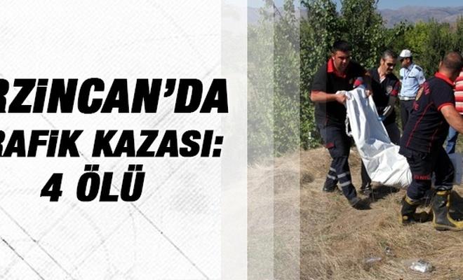 Erzincan`da trafik kazası: 4 ölü